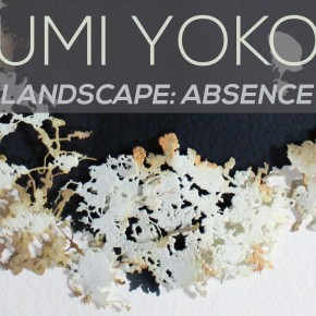 Sayumi Yokouchi | Landscape: Absence is Present | Exhibition + Artist Talk