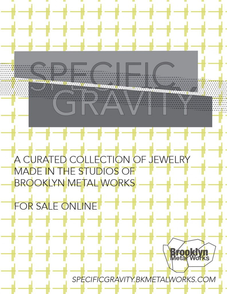 SPECIFIC GRAVITY | a new online jewelry store | Brooklyn Metal Works
