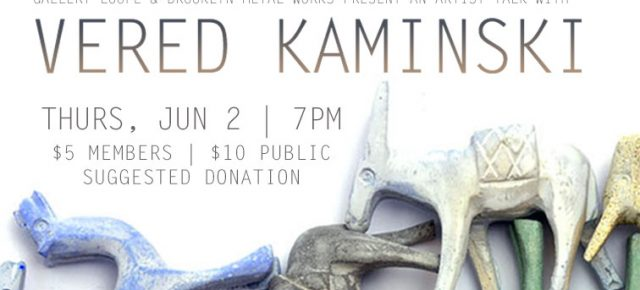 Artist Talk with Vered Kaminski