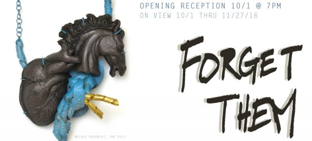 Forget Them | A BKMW Juried Exhibition