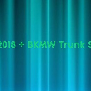 MAKERS 2018 + BKMW Trunk Show Call