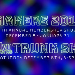 Makers 2018 & Trunk Show