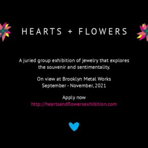 Hearts and Flowers Open Call